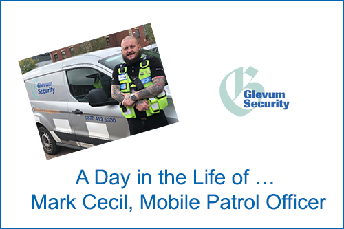 A Day in the Life of … Mark Cecil, Mobile Patrol Officer