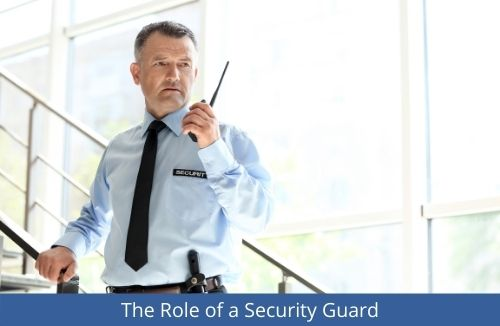 The Role of a Security Guard